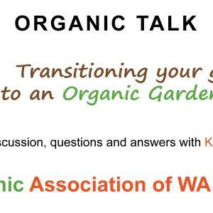 Transitioning your garden to an Organic Garden System